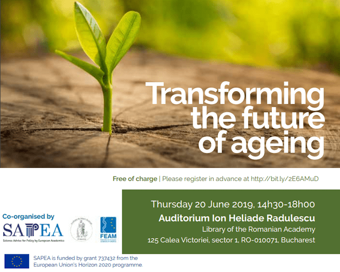 Transforming the Future of Ageing – 20 Iunie 2019